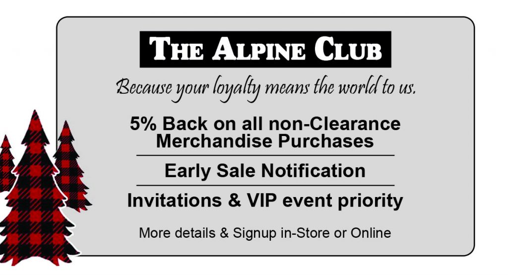 The Alpine Club = 5% back on all non-Clearance Merchandise Purchases